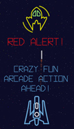 Red Alert! Crazy fun arcade action ahead!